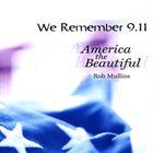 ROB MULLINS We Remember 9/11 album cover