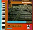ROB RYNDAK Moving Forward album cover