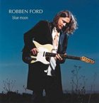 ROBBEN FORD Blue Moon album cover