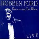 ROBBEN FORD Discovering the Blues album cover