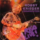 ROBBY KRIEGER Robby Krieger Organization : R.K.O. Live album cover