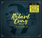 ROBERT CRAY 4 Nights Of 40 Years Live album cover