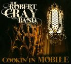 ROBERT CRAY Cookin' In Mobile album cover