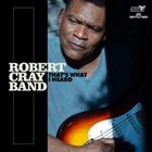 ROBERT CRAY Robert Cray Band : That's What I Heard album cover