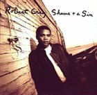 ROBERT CRAY Shame + A Sin album cover