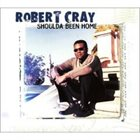 ROBERT CRAY Shoulda Been Home album cover