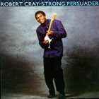 ROBERT CRAY Strong Persuader album cover