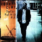 ROBERT CRAY Sweet Potato Pie album cover
