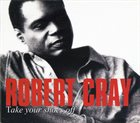 ROBERT CRAY Take Your Shoes Off album cover