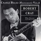 ROBERT CRAY The Score album cover