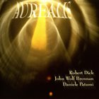 ROBERT DICK Aurealis (with John Wolf Brennan / Daniele Patumi) album cover