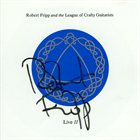 ROBERT FRIPP Live II album cover