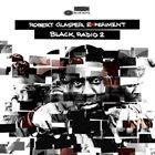 ROBERT GLASPER Black Radio 2 album cover