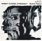 ROBERT GLASPER Black Radio album cover