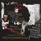 ROBERT GLASPER Miles Davis & Robert Glasper : Everything's Beautiful album cover