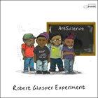 ROBERT GLASPER Robert Glasper Experiment  : ArtScience album cover