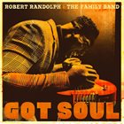 ROBERT RANDOLPH Got Soul album cover