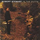 ROBERT STEWART In the Gutta album cover
