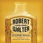 ROBERT WALTER Cure All album cover