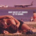 ROBERT WALTER Get Thy Bearings album cover
