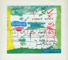 ROBERT WYATT Cuckooland album cover
