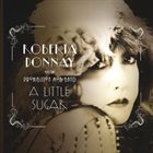 ROBERTA DONNAY Roberta Donnay And The Prohibition Mob Band ‎: A Little Sugar album cover