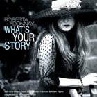 ROBERTA DONNAY What's Your Story album cover