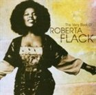ROBERTA FLACK The Very Best of Roberta Flack album cover