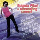 ROBERTA PIKET I'm Back In Therapy And It's All Your Fault album cover