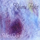 ROBERTA PIKET Sides, Colors album cover
