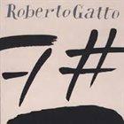 ROBERTO GATTO 7# album cover