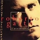 ROBERTO GATTO L'Avventura album cover