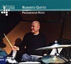 ROBERTO GATTO Progressivamente - Omaggio Al Progressive Rock album cover