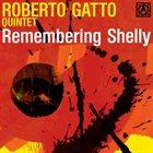 ROBERTO GATTO Remembering Shelly album cover