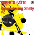 ROBERTO GATTO Remembering Shelly 2 album cover