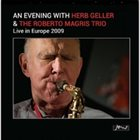 ROBERTO MAGRIS An Evening with Herb Geller: Live in Europe 2009 album cover