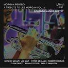 ROBERTO MAGRIS Morgan Rewind: A Tribute to Lee Morgan, Vol. 2 album cover