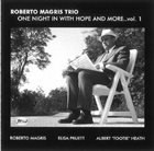 ROBERTO MAGRIS One Night in With Hope and More, Vol. 1 album cover
