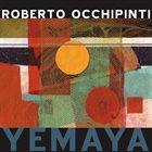 ROBERTO OCCHIPINTI Yemaya album cover