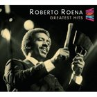 ROBERTO ROENA Greatest Hits album cover