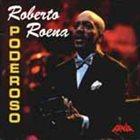 ROBERTO ROENA Poderoso album cover