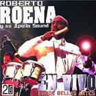 ROBERTO ROENA Roberto Roena Y Su Apollo Sound : En Vivo Desde Bellas Artes album cover