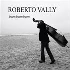 ROBERTO VALLY Boom Boom Boom album cover