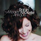 ROBIN MCKELLE Modern Antique album cover