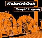 ROBOTOBIBOK Nawyki przyrody album cover