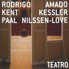 RODRIGO AMADO Teatro album cover