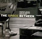 RODRIGO AMADO The Space Between album cover
