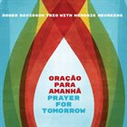 ROGER DAVIDSON Oração Para Amanhã (Prayer For Tomorrow) album cover