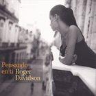 ROGER DAVIDSON Pensando en Ti album cover
