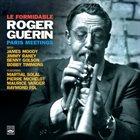 ROGER GUÉRIN Le Formidable Roger Guerin. Paris Meetings album cover
